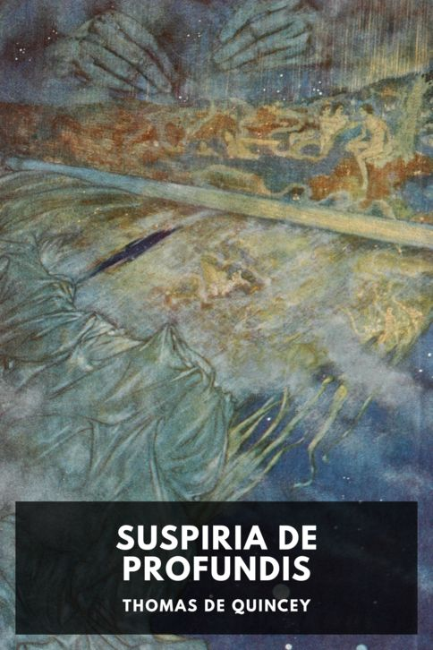 The cover for the Standard Ebooks edition of Suspiria de Profundis
