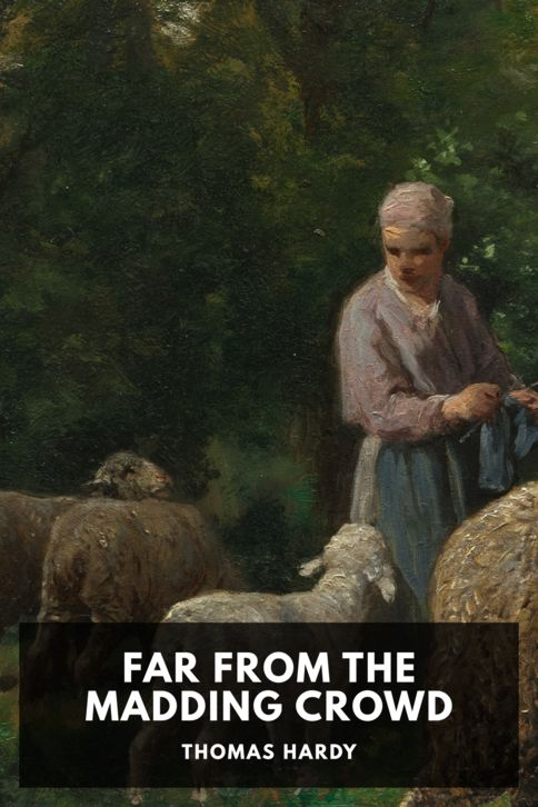 The cover for the Standard Ebooks edition of Far from the Madding Crowd