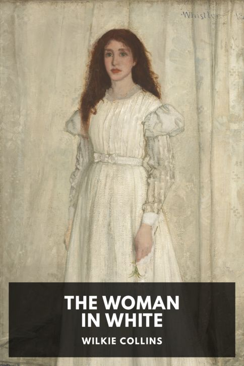 The cover for the Standard Ebooks edition of The Woman in White