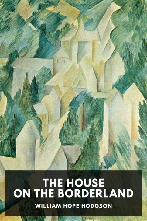 The cover for the Standard Ebooks edition of The House on the Borderland