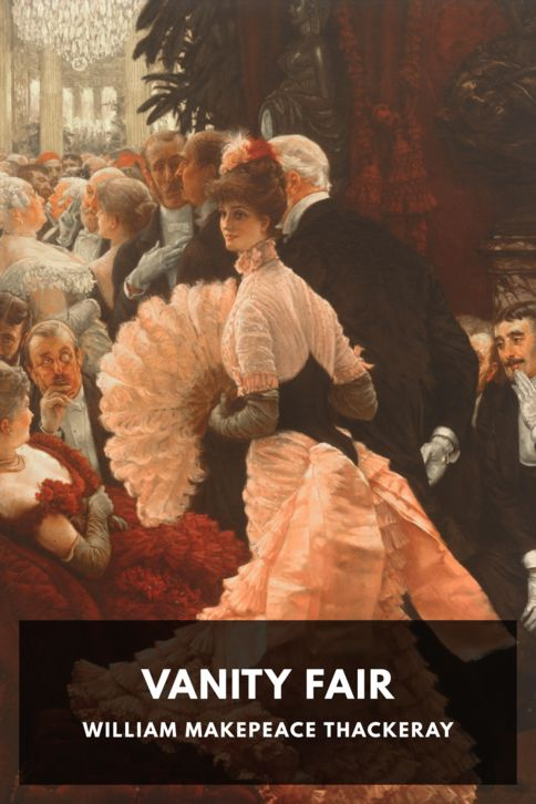 The cover for the Standard Ebooks edition of Vanity Fair, by William Makepeace Thackeray