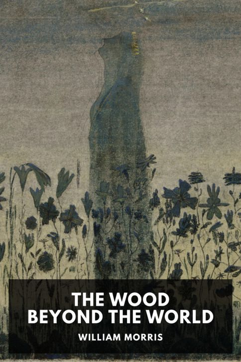 The cover for the Standard Ebooks edition of The Wood Beyond the World