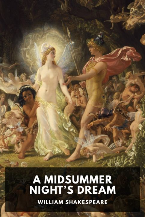 The cover for the Standard Ebooks edition of A Midsummer Night's Dream, by William Shakespeare